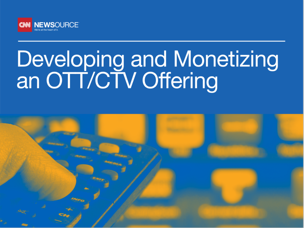 Developing and Monetizing and OTT / CTV offering